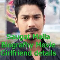 Saugat Malla Biografhy Movie Girlfriend details