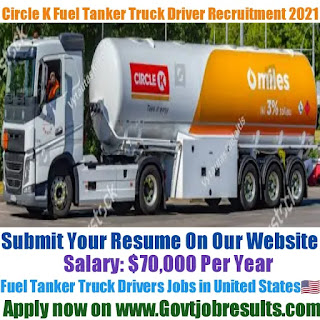 Circle K Fuel Tanker Truck Driver Recruitment 2021-22