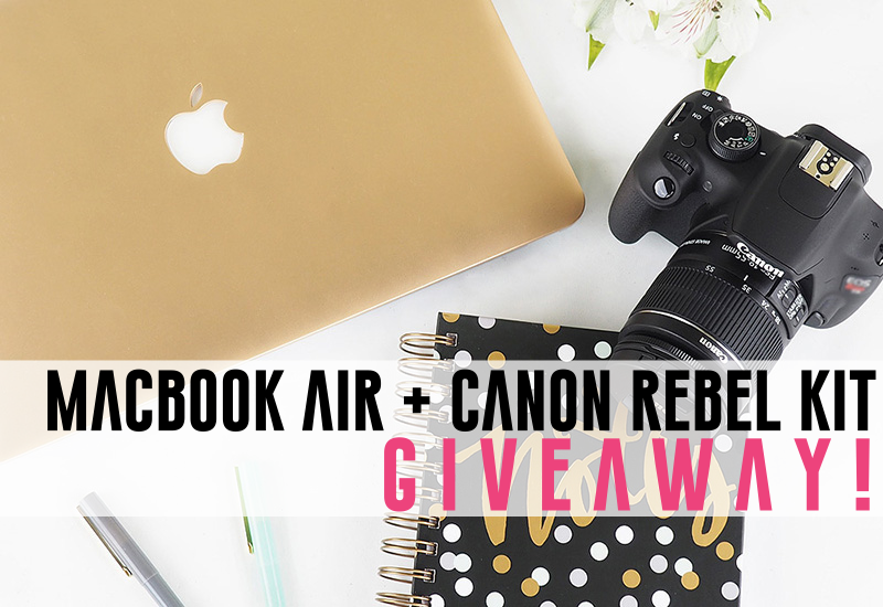 macbook air canon rebel kit giveaway contest fashion blogger
