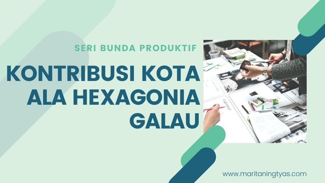 hexagonia galau