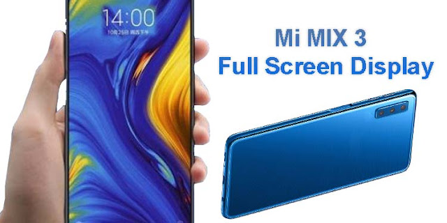 Xiaomi Mi Mix 3 launches with a Qualcomm Snapdragon 845, bezel-less design
