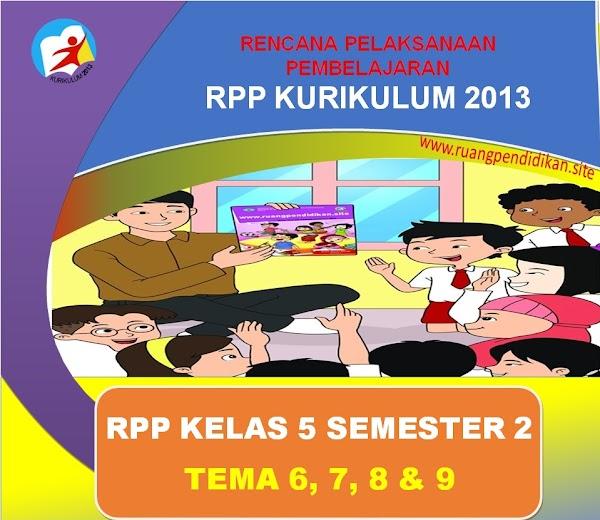 Download RPP 1 Lembar Kelas 5 SD/MI Tema 6,7,8, Dan 9 Kurikulum 2013