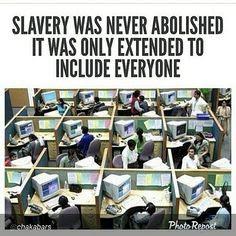 9-to-5 SLAVERY