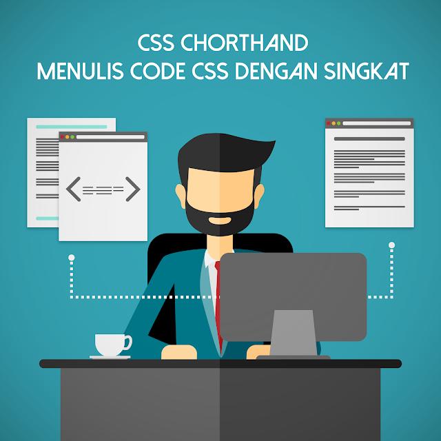 CSS-Shorthand Cara Memepersingkat Penulisan CSS