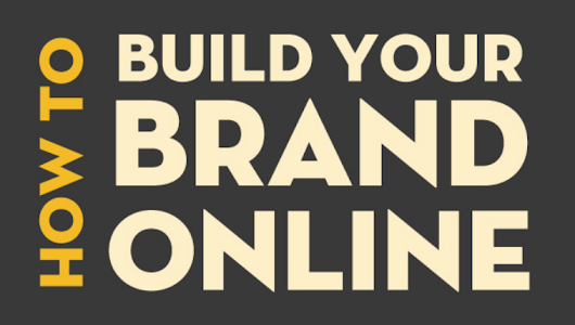 How To Build Your Brand Online Presence - #infographic