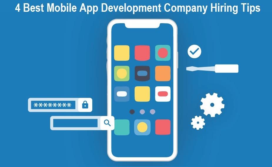 Mobile App Development Company Hiring Tips