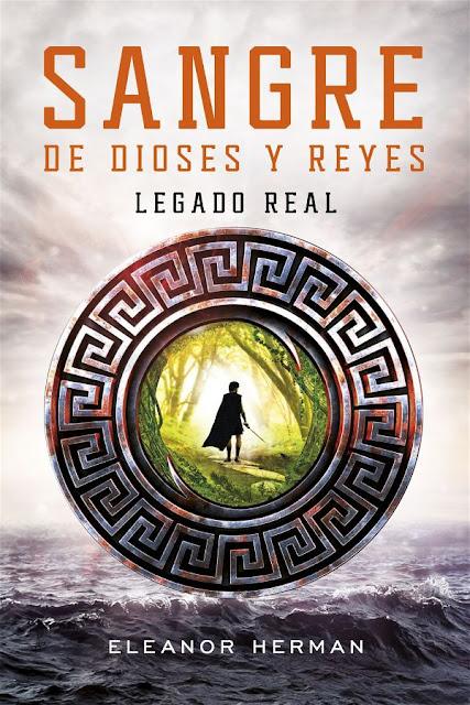 Legado real | Sangre de dioses y reyes #1 | Elean Herman