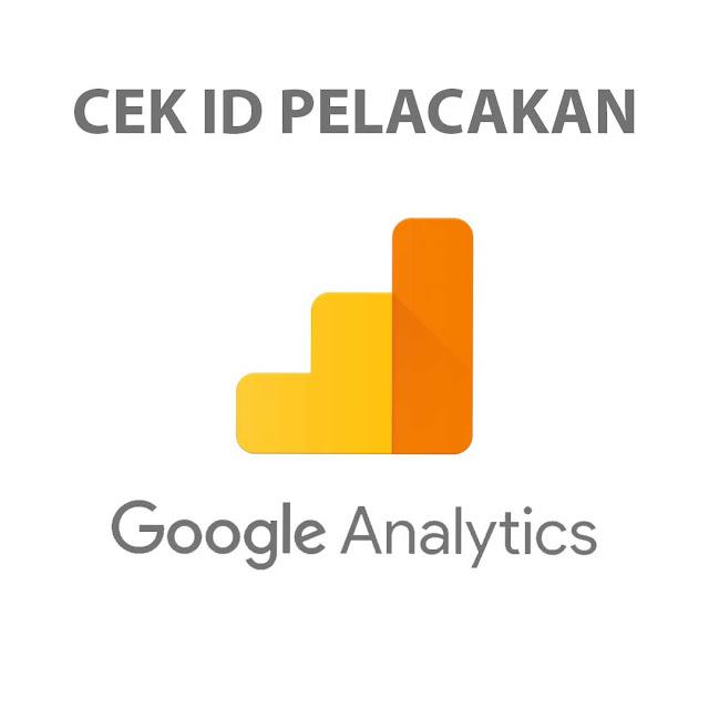 Cara Cek ID Pelacakan/Tracking ID Google Analytics
