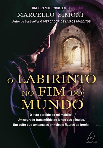 O Labirinto no Fim do Mundo - Marcello Simoni