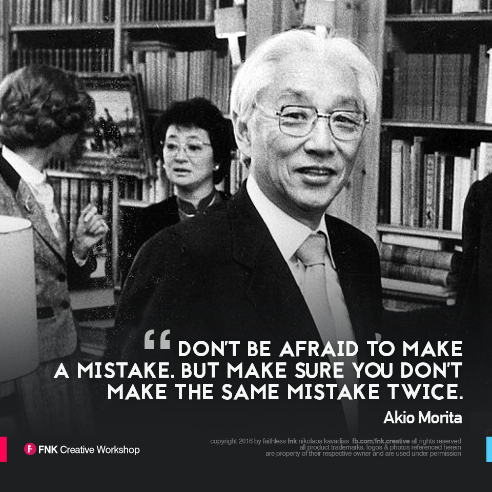 Making The Same Mistake Twice Quotes: Akio Morita