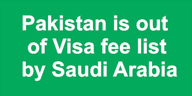Pakistan out of Visa Fee List by KSA