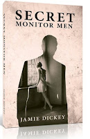 Secret Monitor Men (Jamie Dickey)