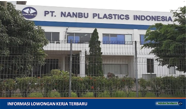 Lowongan Kerja PT. Nanbu Plastics Indonesia, Job: Operator Produksi