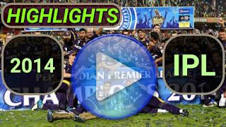 Indian Premier League 2014 Video Highlights