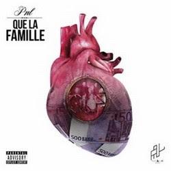 PNL - Que La Famille (2015) FLAC