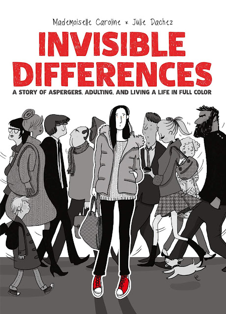 Invisible Differences by Julie Dachez and Mademoiselle Caroline | Graphic Novel Review