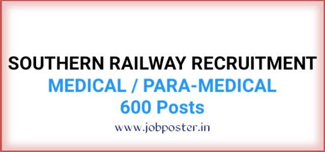 Southern Railway Recruitment 2020 | Medical Para-Medical 600 posts