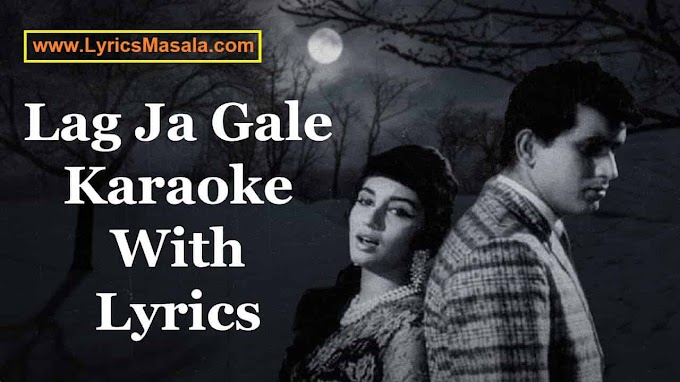 Lag Ja Gale Song Lyrics Download - LyricsMasala