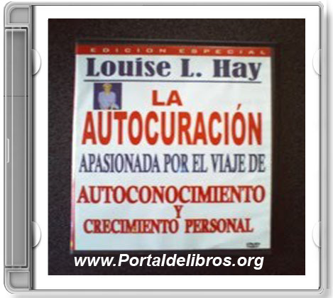 La Autocuración – Louise L. Hay [ AudioLibro ]