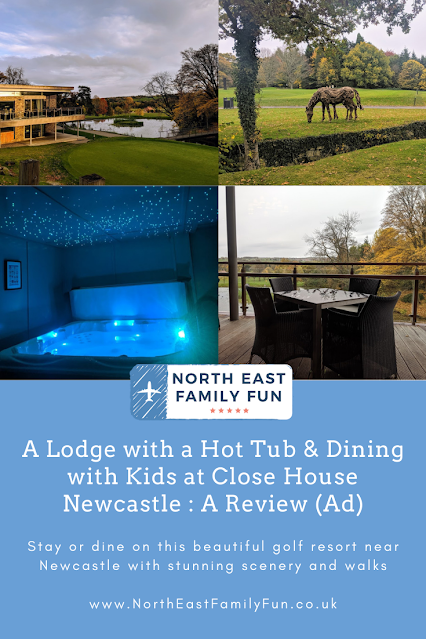 A Lodge with a Hot Tub & Dining with Kids at Close House Newcastle : A Review