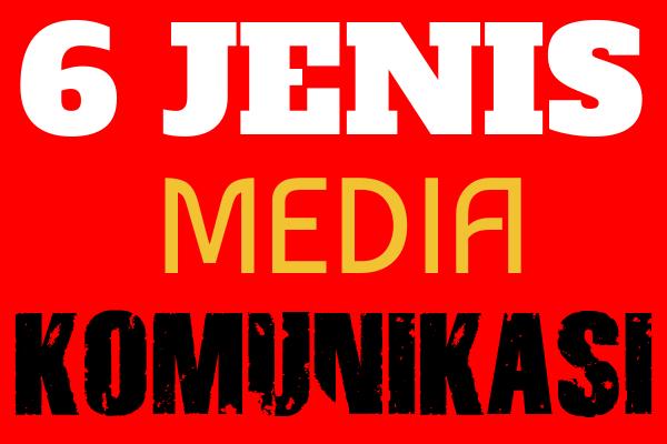 Jenis Media Komunikasi