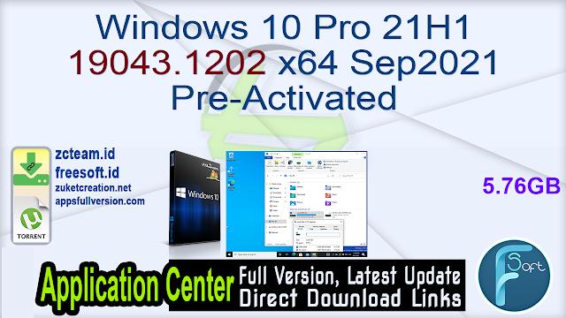 Windows 10 Pro 21H1 19043.1202 x64 Sep2021 Pre-Activated