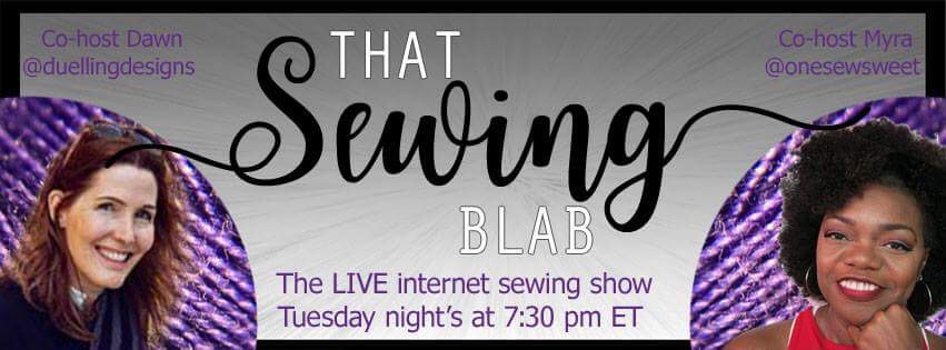 "Join us on ""That Sewing Blab""..."