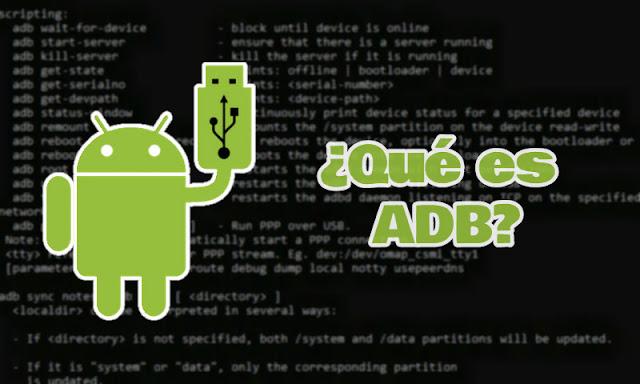 Qué es ADB en Android