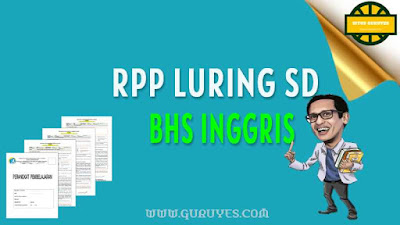 halaman ini dapat anda download Juga Contoh RPP Bahasa Inggris  Free Download RPP 1 Lembar Bahasa Inggris Kelas 3 SD K13 Semester 1