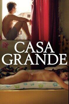 Casa Grande Torrent – WEB-DL 720p/1080p Nacional