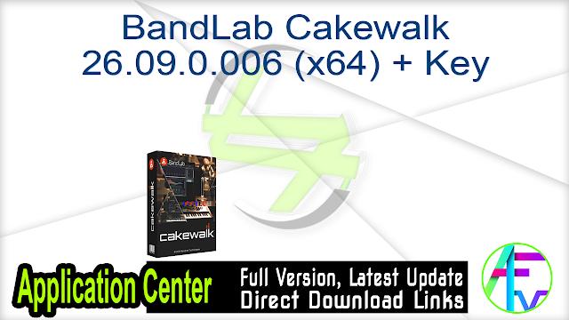 BandLab Cakewalk 26.09.0.006 (x64) + Key