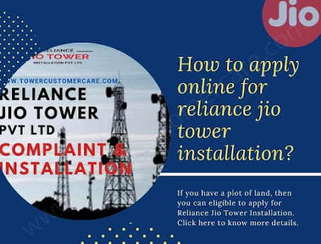 How to Apply Online for Reliance Jio Tower Installation