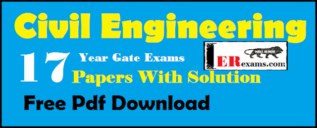 All Civil Engineering 17 Year Gate Exams Papers With Solution Free Pdf Download