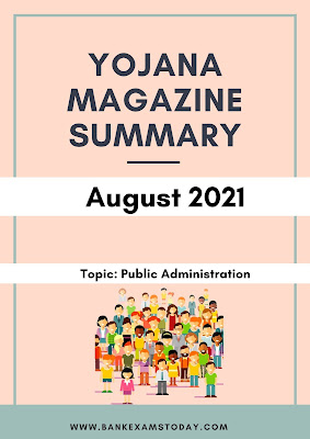 Yojana Magazine Summary: August 2021