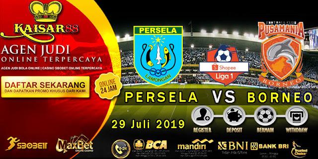 Prediksi Bola Terpercaya Liga 1 Indonesia Persela vs Borneo FC 29 Juli 2019