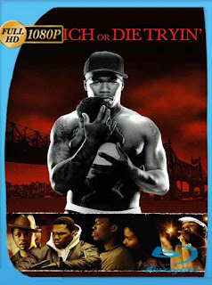 Rico o muerto (Get Rich or Die Tryin') (2005) HD [1080p] Latino [GoogleDrive] PGD