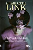 La donna delle rose - Charlotte Link