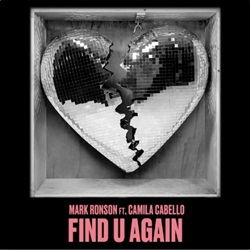 Find U Again - Mark Ronson feat. Camila Cabello Mp3