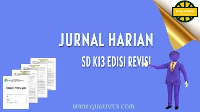 untuk mata pelajaran pendidikan agama Islam sebagai kelengkapan administrasi Guru jurnal  Download Jurnal Harian PAI SD Kelas 1-6 Revisi 2020-2021