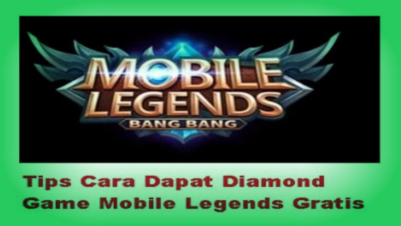 Cara Mendapatkan Diamond Game Mobile Legends Gratis Terbaru