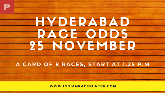 Hyderabad Race Odds 25 November