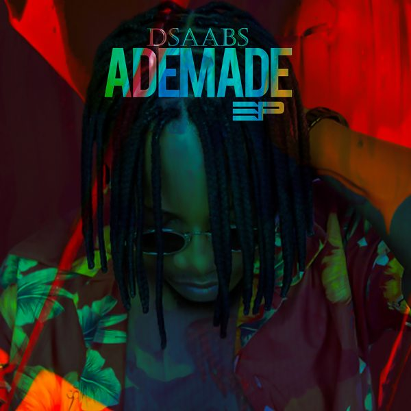 Dsaabs Ademade – Na You