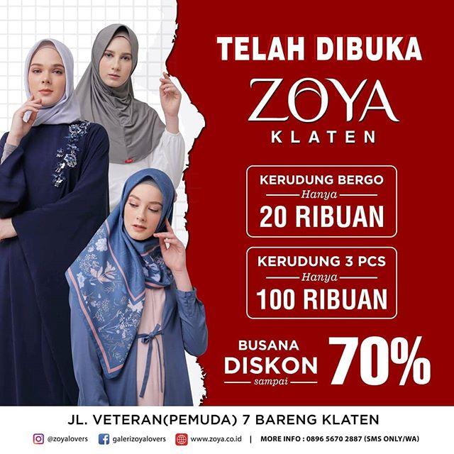 #Zoya - #Promo Diskon Opening Strore di 3 Kota Boyolali, Klaten & Sukoharjo