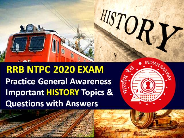 RRB NTPC 2020 General Awareness Important History Questions