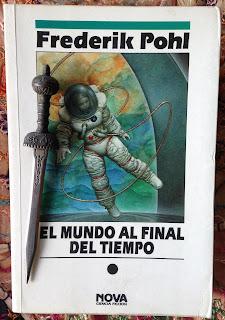Portada del libro El mundo al final del tiempo, de Frederik Pohl