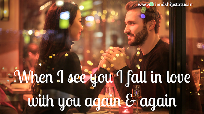 [Best] 50 Beautiful Love Status in English for Girlfriend | Fall in Love Again