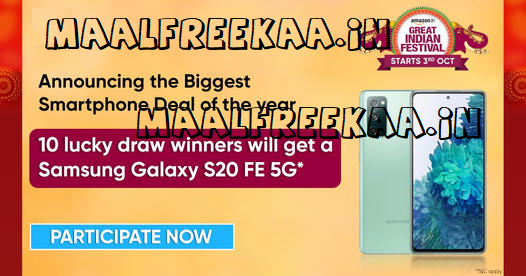 Get Free Samsung Galaxy S20 FE 5G smartphone