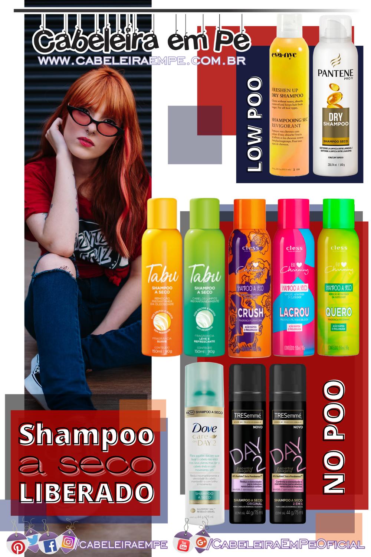 Shampoo Seco Eva NYC, Pantene, Tabu, Charming Cless, Dove e Tresemmé