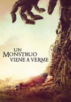 Un monstruo viene a verme (2017)