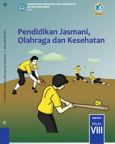 Buku Siswa PJOK Kurikulum 2013 Revisi 2017 Kelas 8